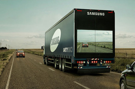 Samsung's 'Safety Truck' Features a Camera and Live View Display | Xposed | Scoop.it
