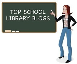 Top 50 School Library Blogs | Skolbiblioteket och lärande | Scoop.it
