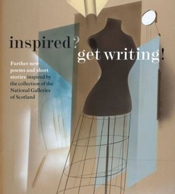 National Galleries of Scotland − Education − Inspired? Get Writing! Creative Writing Competition 2011/2012 | Culture Scotland | Scoop.it