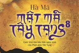 Mật mã Tây Tạng - Quyển 8 - Hà Mã | valenkira | Scoop.it