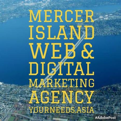 Website Design & Digital Marketing Agency Mercer Island, Seattle - Digital Marketing Agency, General News, Sports, Movies | Digital Marketing Services, SEO & Web Designing Company - Yourneeds.asia | Scoop.it