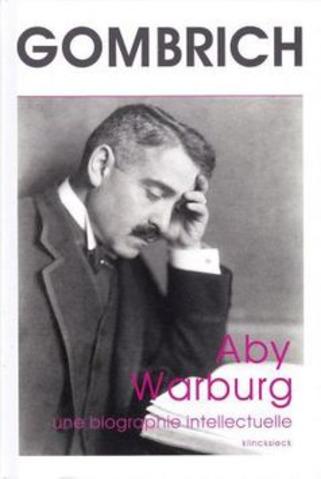 (note de lecture) Aby Warburg d'Ernst Gombrich par Philippe De Georges | Poezibao | Scoop.it
