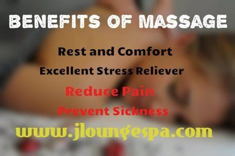 Did you Know About These Health Benefits of Regular Massages? | J lounge Day Spa | Jloungespa Boulder Massage | Scoop.it