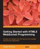 Getting Started with HTML5 WebSocket Programming - PDF Free Download - Fox eBook | xx | Scoop.it