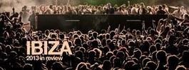 Ibiza 2013 in review - Resident Advisor   Ibiza & Formentera   Scoop.it