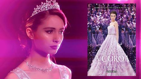 Confira o trailer de A Coroa, de Kiera Cass e também os Cards que vêm na pré-venda @editoraseguinte | Lost Girly Girl | Ficção científica literária | Scoop.it