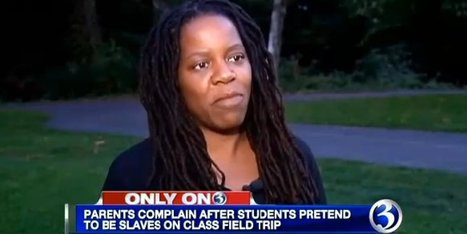 Parents OUTRAGED Over Slavery Reenactment Field Trip | NuBlaXity On-Line NetWork | Scoop.it
