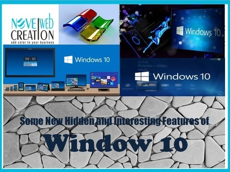 Some New Hidden and Interesting Features of Window 10 | Novel Web Creation | mobile apps development | Scoop.it