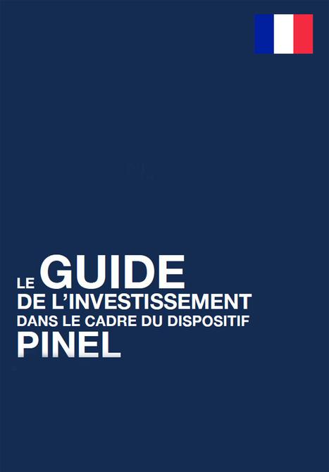 Guide Loi Pinel : défiscalisation dans l'immobilier locatif | Investissement immobilier | Scoop.it