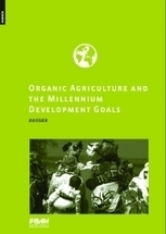 Organic Agriculture and the Millennium Development Goals - Download | IFOAM Shop | Communication for Sustainable Social Change | Scoop.it