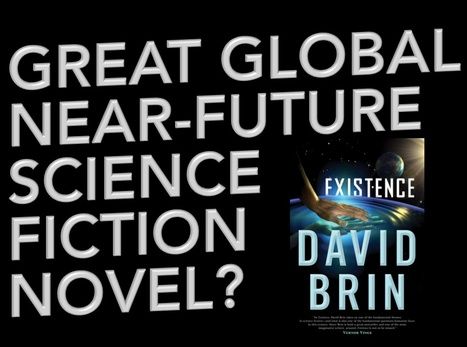 GNFSFN -- Great Global Near-Future Science Fiction Novel? | Existence | Scoop.it