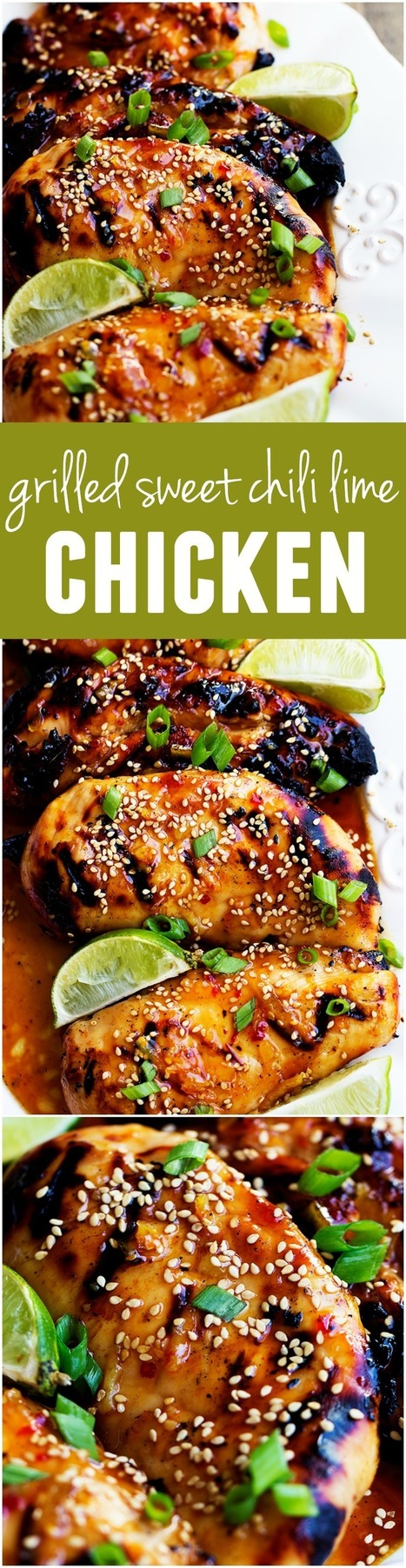 This Sweet Chili Lime Chicken is grilled to tender and juicy perfection and the flavor is out of this world! - Food And Drink For You | ♨ Family & Food ♨ | Scoop.it