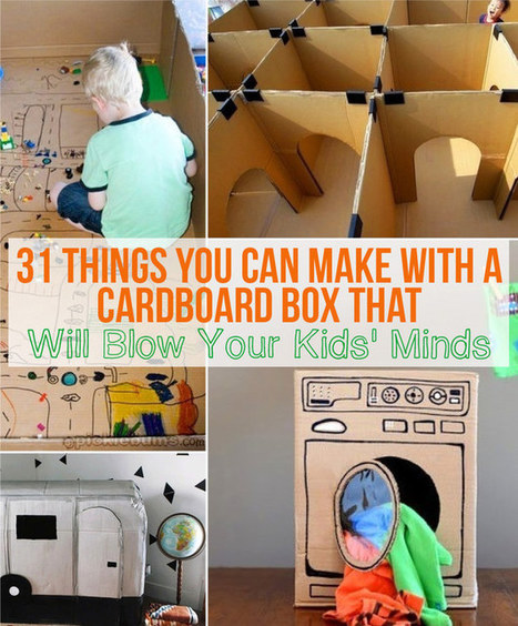 31 Things You Can Make With A Cardboard Box That Will Blow Your Kids' Minds - BuzzFeed | Educational technology , Erate, Broadband and Connectivity | Scoop.it
