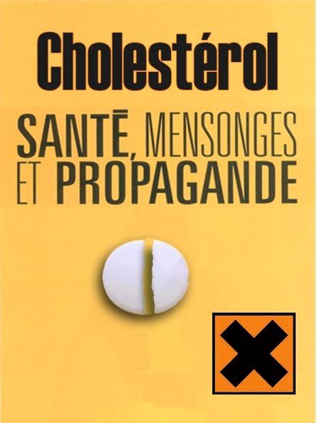 Cholestérol mensonges & propagande #CQVC | MENU Santé Danger ! #CQVC | Scoop.it