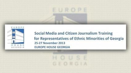 Curso de periodismo ciudadano para las minorías étnicas de Georgia | Periodismo Ciudadano | Periodismo Ciudadano | Scoop.it