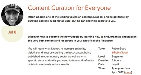 Online Content Curation Master Class with Robin Good: TheNextWeb Academy | Web 2.0 for L&D | Scoop.it