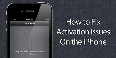 How to Fix iPhone Activation Errors - Try These Methods   All Things iPhone, iPad and iOS   Scoop.it