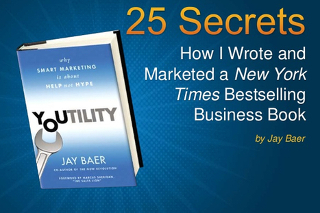 25 Secrets to Writing a Best Selling Business Book - BrandonGaille.com | Digital-News on Scoop.it today | Scoop.it