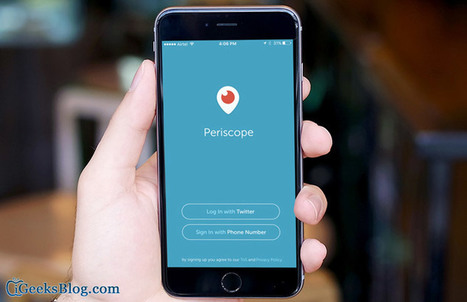 How to Use Periscope for Business to Offer Better Customer Service | All About Apple iPhone,Mac Book,Apple Watch | Scoop.it