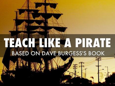 """Teach Like A Pirate"" - A Haiku Deck by Christy Hilbun | Marketing Education | Scoop.it"
