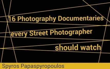 16 Photography Documentaries every Street Photographer should watch | PHOTOGRAPHY | Scoop.it