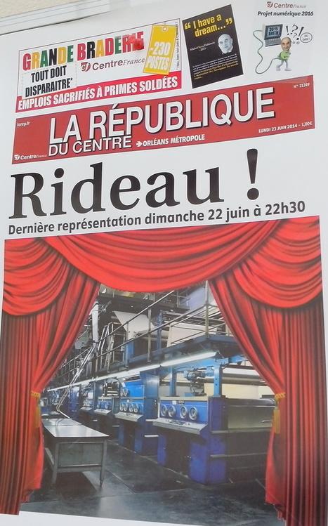 Orléans: la mort de la rotative fait triste impression à la Rep   DocPresseESJ   Scoop.it