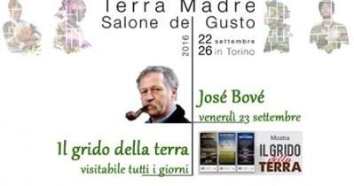 José Bové e Il grido della terra: Emi a Terra Madre (Torino)   Il mondo che vorrei   Scoop.it