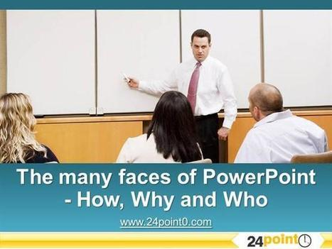 How, Why And Who of Powerpoint - 37 Ways People Use Powerpoint Ppt.. | B-Gina™ TechNews Report  - up and about | Scoop.it