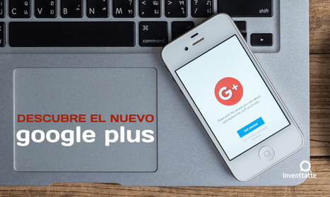 Nuevo Google Plus | Plustar | Scoop.it