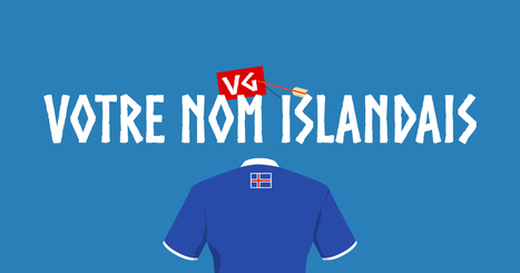 (Buzz) Quel est votre nom islandais? | A.S.2.0 - 12 | Scoop.it