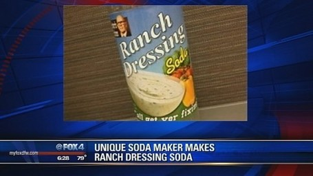Ranch dressing soda hits shelves - Dallas News | myFOXdfw.com | It's Show Prep for Radio | Scoop.it