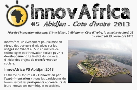 InnovAfrica : une fête de l'innovation africaine, pour valoriser l'innovation sociale pour le développement | CULTURE, HUMANITÉS ET INNOVATION | Scoop.it