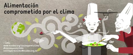 Alimentación comprometida con el clima - Ecología y Desarrollo   Escultismo para el Siglo XXI   Scoop.it