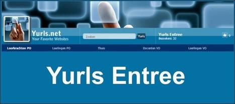 Edu-Curator: Yurls Entree: verzamelt educatieve websites en webapps waar je moet inloggen | Tools en tips onderwijs | Scoop.it