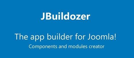 JBuildozer - The app builder for Joomla! | Tout sur l'univers Joomla! | Scoop.it