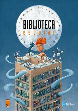 Biblioteca escolar, acelerador de innovación   Bibliotecas Escolares de Galicia   Scoop.it