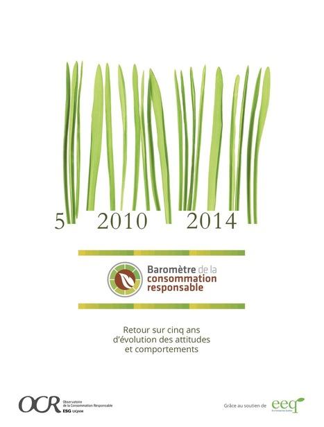 Baromètre 2014 de la consommation responsable au Québec : 5 ans d'évolution des pratiques   Entrepreneur & Soul Leader   Scoop.it