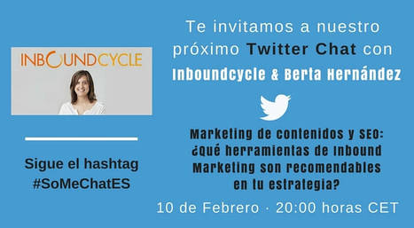 Estrategia Inbound Marketing y herramientas a utilizar - Twitter chat | Marketing and Branding | Scoop.it