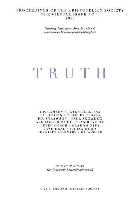 Online Conference – Truth | The Aristotelian Society | Stuffaliknows | Scoop.it