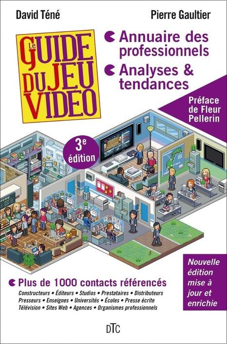 Le guide du jeu video 2013 est disponible | Serious Game et Traces d'Apprentissage | Scoop.it