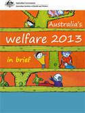Australia's welfare 2013: in brief (AIHW) | Australia's Health | Scoop.it