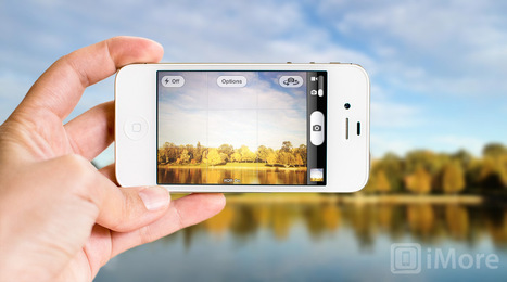 iPhone photography: The ultimate guide | iMore.com | Ed Technovation | Scoop.it