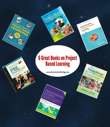 6 Great Books on Project Based Learning for Teachers | Teaching in the XXI Century | Scoop.it