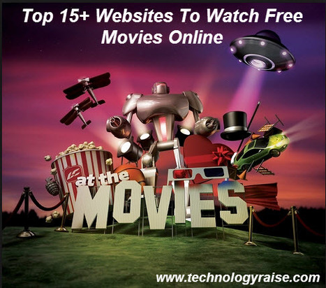 Top 15+ Websites To Watch Free Movies Online ~ Technology Raise | Technology Raise | Scoop.it