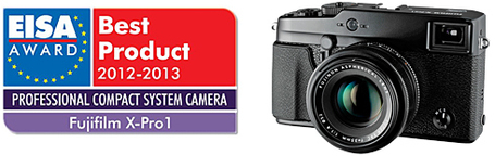 "Fujifilm's X-Pro1 Wins EISA ""European Professional Compact System Camera of the Year 2012-2013"" 