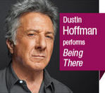 Being There by Jerzy Kosinski Narrated by Dustin Hoffman | eng102hacc | Scoop.it