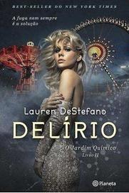Pedacinho Literário: Delírio, Lauren DeStefano [Opinião]   Ficção científica literária   Scoop.it