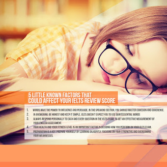 5 Little Known Factors That Could Affect Your IELTS Review Score | IELTS Writing Test Tips and Training | Scoop.it