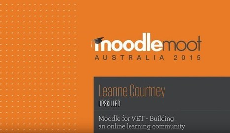 Want To Build An Online Community With Moodle? Listen to the experience of Leanne Courtney | Améliorons le elearning | Scoop.it