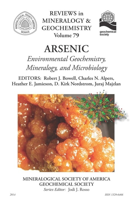 Arsenic: Environmental Geochemistry, Mineralogy, and Microbiology | Mineralogy, Geochemistry, Mineral Surfaces & Nanogeoscience | Scoop.it